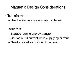 Magnetic Design Considerations