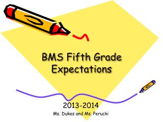 BMS Fifth Grade Expectations