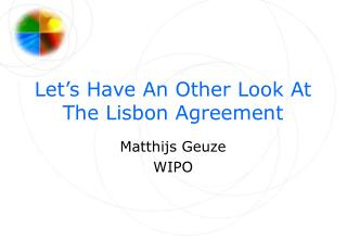 Let's Have An Other Look At The Lisbon Agreement