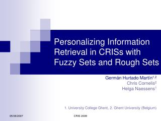 Personalizing Information Retrieval in CRISs with Fuzzy Sets and Rough Sets
