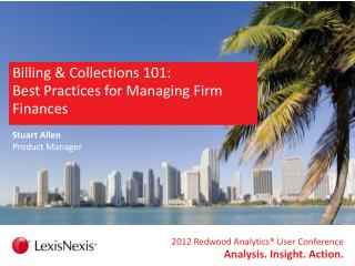 Billing & Collections 101:  Best Practices for Managing Firm Finances