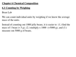 Chapter 6 Chemical Composition 6.1 Counting by Weighing Bean Lab