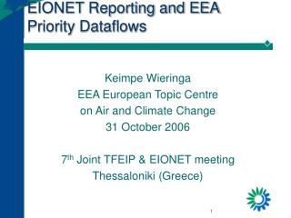 EIONET Reporting and EEA Priority Dataflows