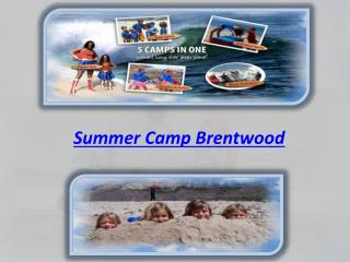 Summer Camp Brentwood