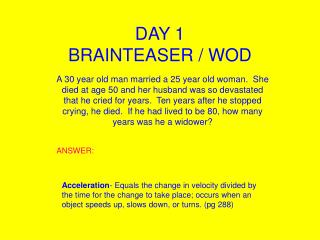 DAY 1  BRAINTEASER / WOD