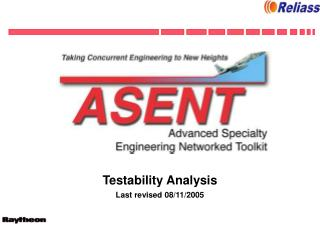 Testability Analysis Last revised 08/11/2005
