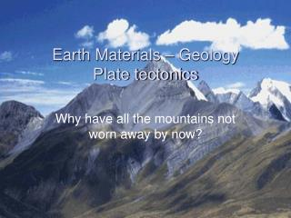 Earth Materials – Geology Plate tectonics