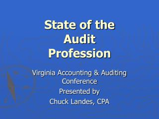 State of the  Audit  Profession