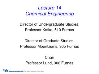 Lecture 14 Chemical Engineering
