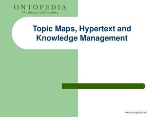 Topic Maps, Hypertext and Knowledge Management