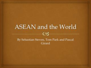 ASEAN and the World