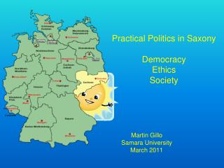 Practical Politics in Saxony Democracy Ethics Society