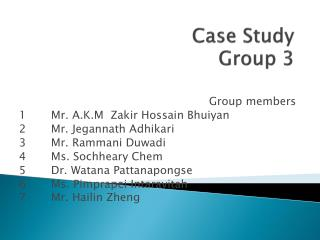 Case Study  Group 3