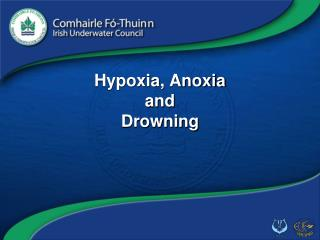 Hypoxia, Anoxia and Drowning