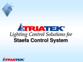 Lighting Control Solutions for  Staefa Control System