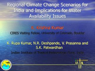Regional Climate Change Scenarios for India and Implications for Water Availability Issues
