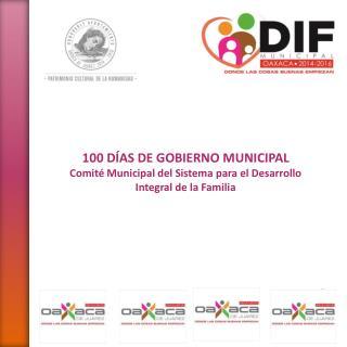 100 DÍAS DE GOBIERNO MUNICIPAL Comité Municipal del Sistema para el Desarrollo