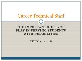 Career Technical Staff