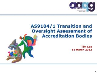AS9104/1 Transition and Oversight Assessment of Accreditation Bodies