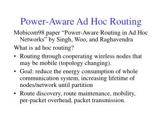 Power-Aware Ad Hoc Routing