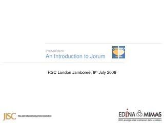 Presentation An Introduction to Jorum