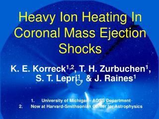 Heavy Ion Heating In Coronal Mass Ejection Shocks