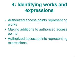 4: Identifying works and expressions