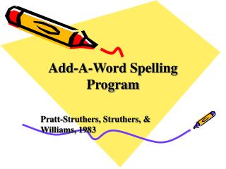 Add-A-Word Spelling Program