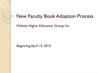 New Faculty Book Adoption Process