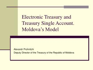 Electronic Treasury and Treasury Single Account. Moldova's Model