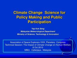 Climate Change  Science for Policy Making and Public Participation