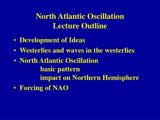 North Atlantic Oscillation Lecture Outline