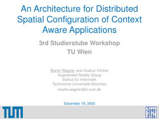 An Architecture for Distributed Spatial Configuration of Context Aware Applications