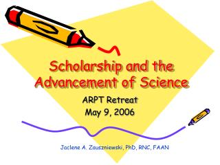 Scholarship and the Advancement of Science