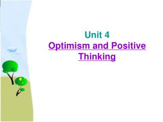 Unit 4 Optimism and Positive Thinking