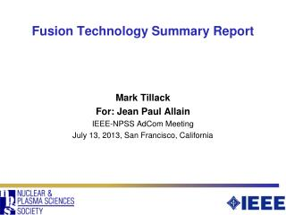 Fusion Technology Summary Report
