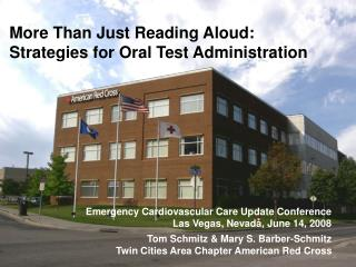 More Than Just Reading Aloud:  Strategies for Oral Test Administration