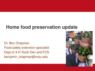 Home food preservation update