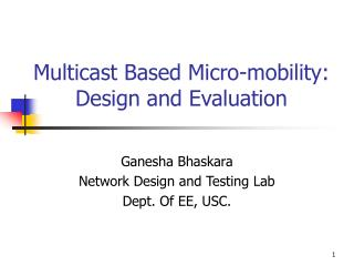 Multicast Based Micro-mobility:  Design and Evaluation