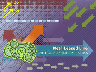 Net4 Leased Line for Fast and Reliable Net Access