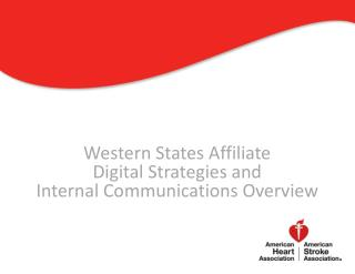 Western States Affiliate Digital Strategies and  Internal Communications Overview