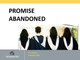 PROMISE  ABANDONED