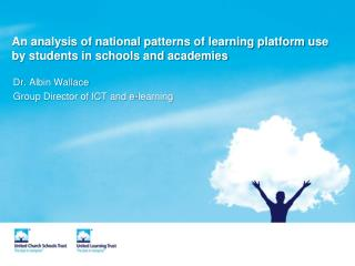An analysis of national patterns of learning platform use by students in schools and academies