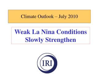 Climate Outlook – July 2010