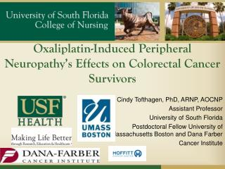 Oxaliplatin -Induced Peripheral Neuropathy's Effects on Colorectal Cancer Survivors