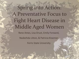 Spring into Action: A Preventative Focus to Fight Heart Disease in Middle Aged Women