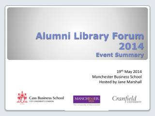 Alumni Library Forum 2014 Event Summary