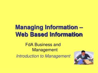 Managing Information – Web Based Information