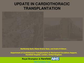 UPDATE IN CARDIOTHORACIC TRANSPLANTATION