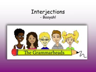 Interjections - Booyah!